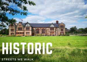 Photograph of Ordsall Hall, a historic listed building built in Tudor times. The sky above it is blue, but cloudy. Over the photograph the word Historic is typed in large capital letters, below it the words 'Streets we walk'.